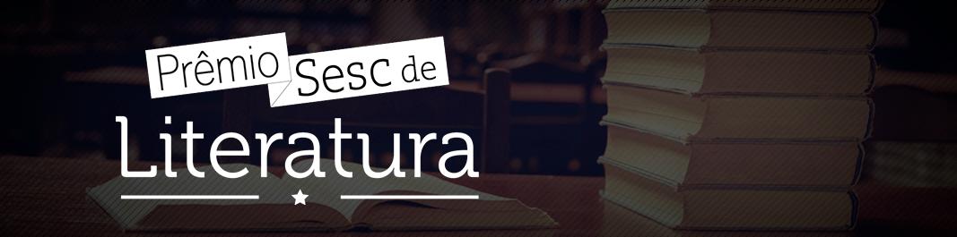 Prêmio Sesc de Literatura 2019