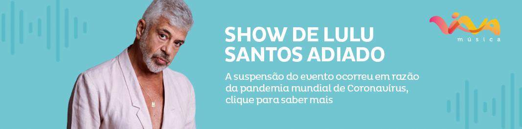 ATENÇÃO! SHOW ADIADO.
