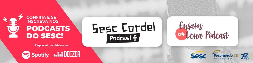 Escute os Podcasts do Sesc