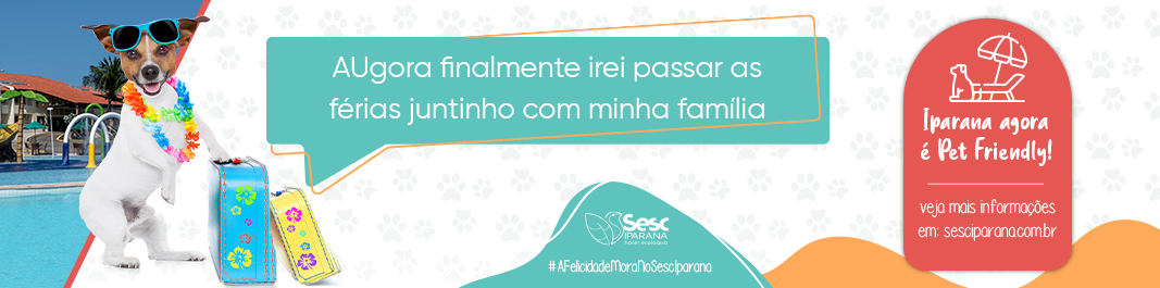 Iparana agora é Pet Friendly