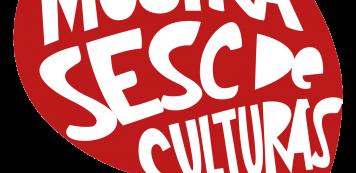 """""""Se amostra pro mundo, Ceará!"""": vem aí a Mostra Sesc de Culturas Digital"""