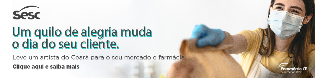 Leve um artista do Ceará para seu mercado ou farmácia